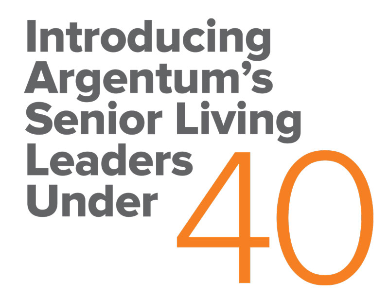 Perfect This Year Argentum Launched The First Senior Living Leaders Under 40  Recognition Program Responses Poured In From All Segments Of The Industry  Introducing ...