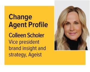 Change Agent Colleen Scholer